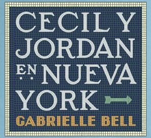 Cecil y Jordan en Nueva York, de Gabrielle Bell
