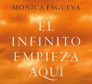 El infinito empieza aquí, de Mónica Esgueva