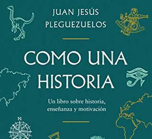 Como una historia, de Juan Jesús Pleguezuelos