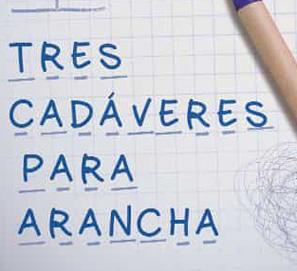 Tres cadáveres para Arancha, de Álvaro Panadero