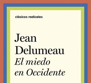 El miedo en Occidente, de Jean Delumeau
