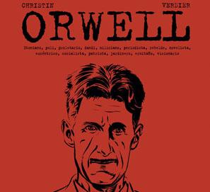 La vida de George Orwell, por Pierre Christin y Sébastien Verdier