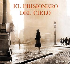 La nueva novela de Carlos Ruiz Zafón, El prisionero del cielo