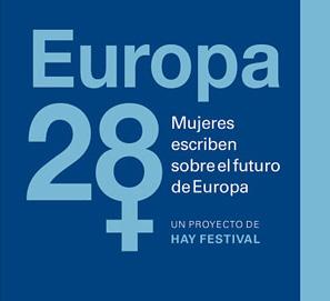 Europa vista desde la perspectiva de 28 mujeres