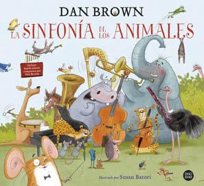 La sinfonía de los animales, de Dan Brown