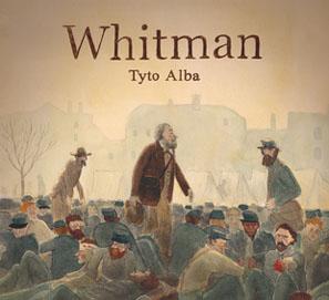 La biografía de Whitman, en cómic, de Tyto Alba