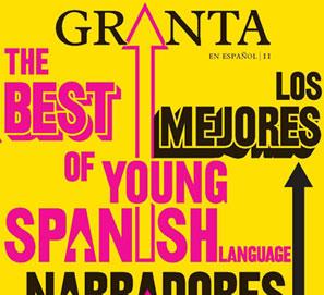 Los mejores narradores jóvenes en español de Granta