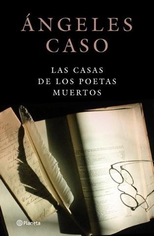 Las casas de los poetas muertos, de Ángeles Caso
