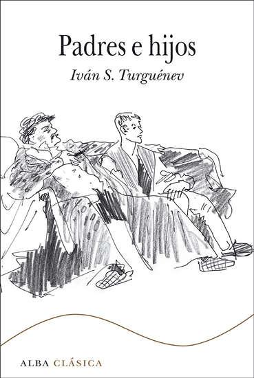 Padres e hijos, de Iván S. Turguénev