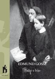 Padre e hijo, de Edmund Gosse