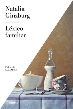Léxico familiar, de Natalia Ginzburg- Libros sobre padres e hijos