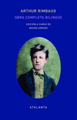 Obra completa bilingüe, de Arthur Rimbaud, sigue siendo una buena opción para regalar esta Navidad o en Reyes